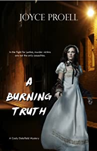 A Burning Truth (Cady Delafield Book 2)