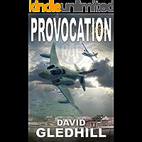 Provocation (Phantom Air Combat Book 2)