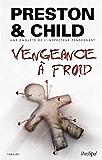 Vengeance à froid (Saga Inspecteur Pendergast)
