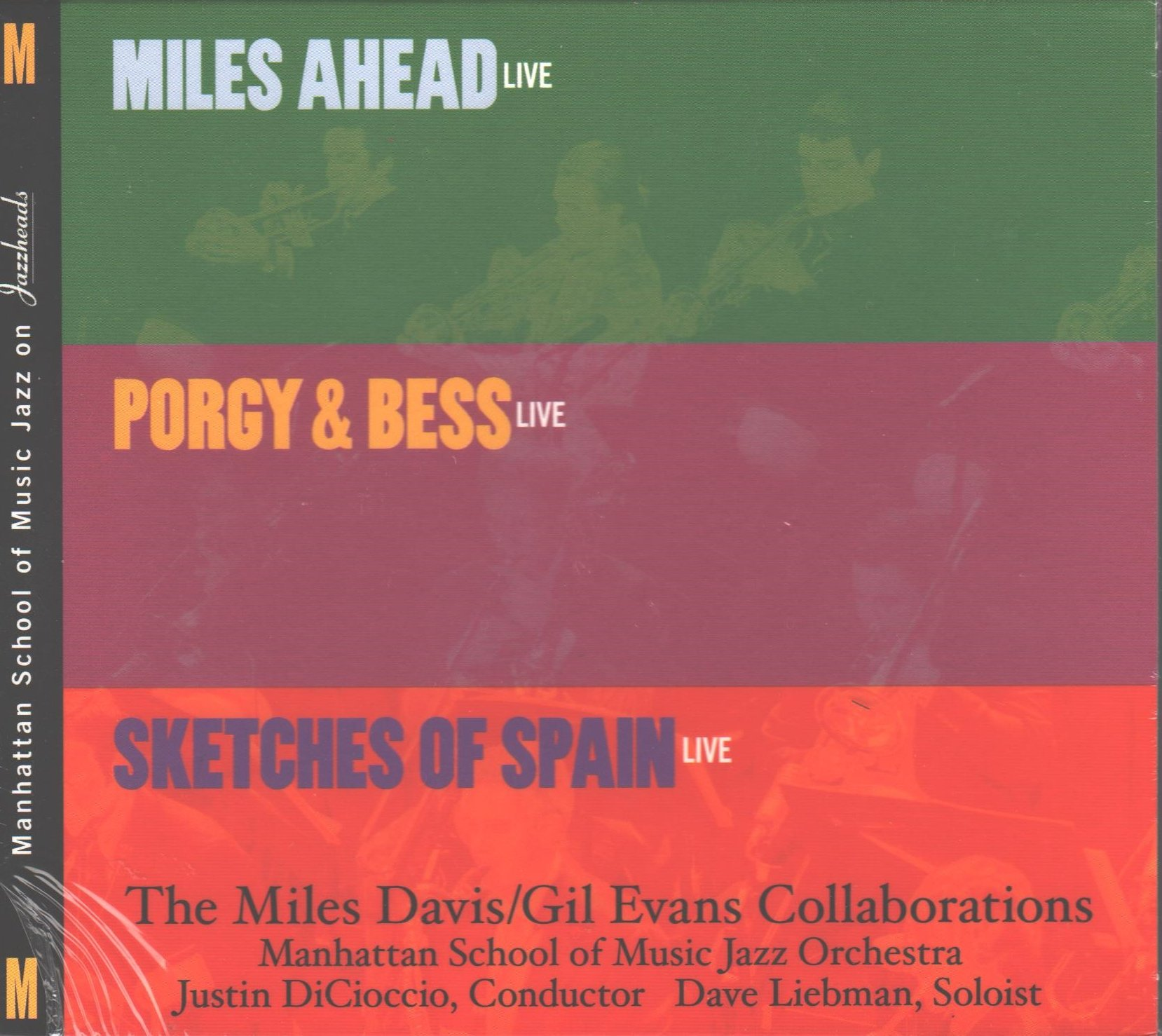 Miles Ahead Live / Porgy & Bess Live / Sketches of Spain Live (The Miles Davis / Gil Evans Collaborations) by Jazzheads
