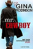 Mr. Cowboy: Dylan (Jet City Matchmaker Book 2)