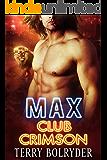 Max (Club Crimson Book 1) (English Edition)