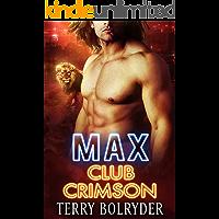 Max (Club Crimson Book 1)