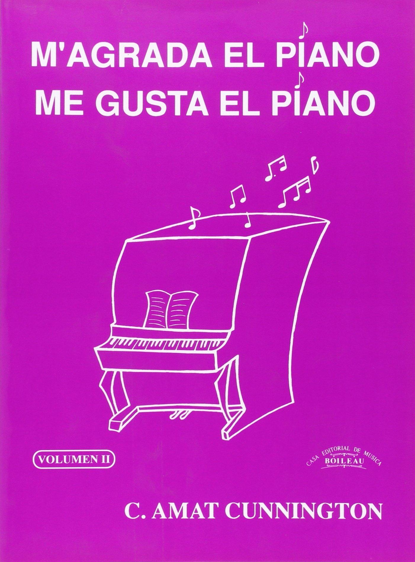 Magrada el piano/Me gusta el piano 2: Amazon.es: Carmen AMAT CUNNINGTON: Libros