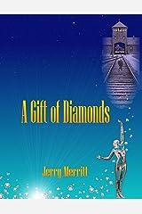 A Gift of Diamonds Kindle Edition