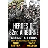 Against all Odds: Heroes of the 82nd Airborne Book 2