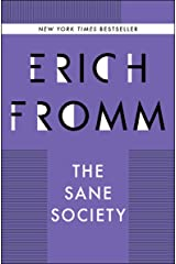 The Sane Society Kindle Edition