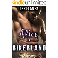 Alice in Bikerland: Taboo reverse harem rough and forced erotica (Hotel Fantasy Book 2)