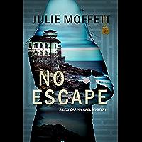 No Escape: (A Lexi Carmichael Mystery Book 13)