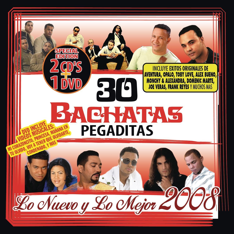30 Bachatas Pegaditas. Lo Nuevo Y Lo Mejor 2008