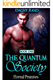 PARANORMAL: Eternal Promises (Book 1 of The Quantum Society Series)
