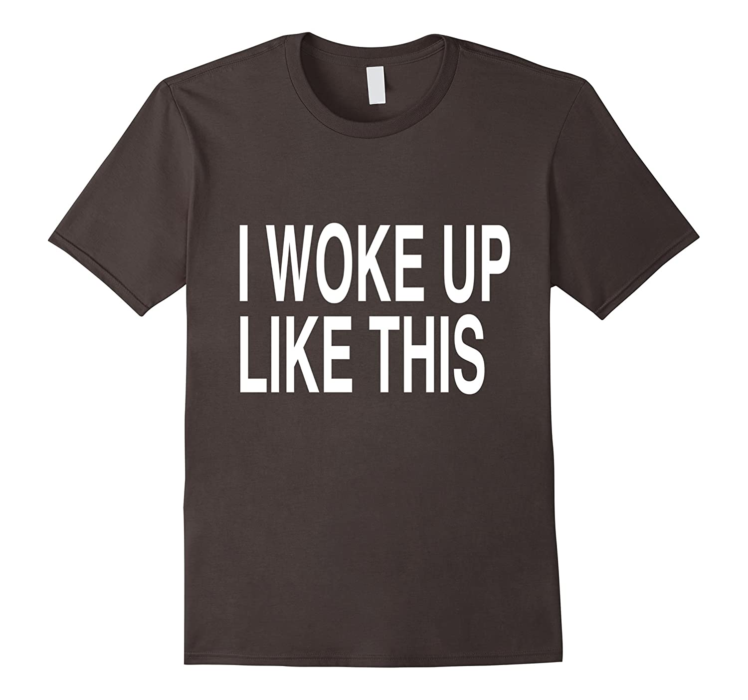 Cool I Woke Up Like This Formation Style T-shirt