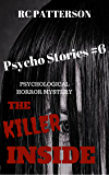 "Psychological Horror Mystery: ""The Killer Inside"" (Psycho Stories)"