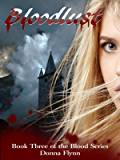 Bloodlust: Bloodlust (The Blood Series Book 3)