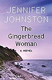The Gingerbread Woman: A Novel