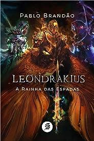Leondrakius: A Rainha das Espadas