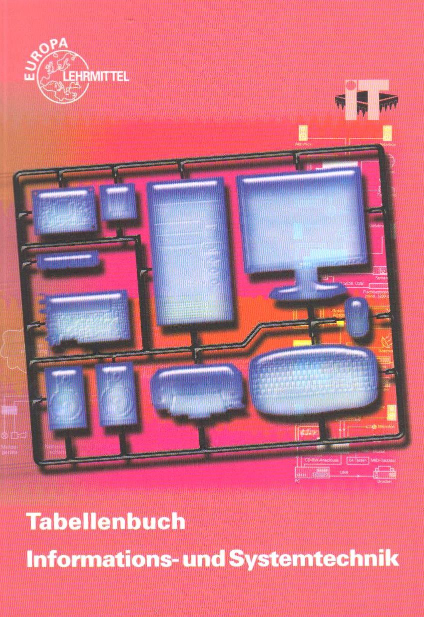 Tabellenbuch Informations- und Systemtechnik: mit Formelsammlung Formeln Informations- und Systemtechnik