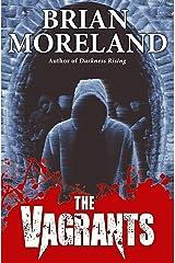 The Vagrants: A Horror Novella Kindle Edition