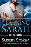 Claiming Sarah (Ace Security Book 5) (English Edition)