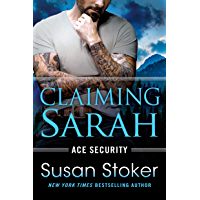 Claiming Sarah (Ace Security Book 5)