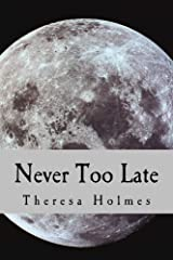 Never Too Late (Starfield Valley Tales Book 7) Kindle Edition