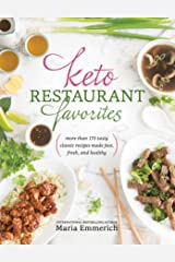 Keto Restaurant Favorites (Keto: The Complete Guide to Success on the Ketogenic Diet Series) Kindle Edition