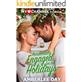 Accidentally Engaged for the Holidays (MyHeartChannel Book 3)