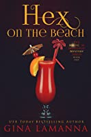 Hex On The Beach (The Magic & Mixology Mystery