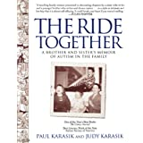 Ride Together: A Brother and Sister's Memoir of Autism in the Family