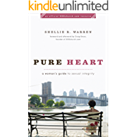 Pure Heart: A Woman's Guide to Sexual Integrity (XXXChurch.com Resource)