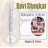 The Ravi Shankar Collection: Ragas And Talas (Remastered)