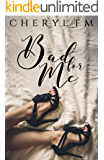 Bad for Me (Falling For A Womaniser Book 1)