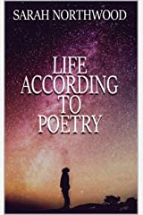 Life According to Poetry Kindle Edition