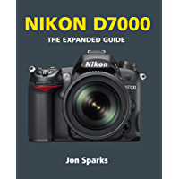 Nikon D7000 (The Expanded Guide)