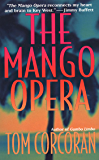 The Mango Opera (Alex Rutledge Mysteries Book 1)