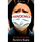 Pandemics: Our Fears and the Facts (Kindle Single) (English Edition)