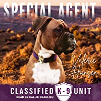 Special Agent: Classified K-9 Unit, Book 3