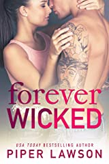 Forever Wicked: A Rockstar Romance Kindle Edition