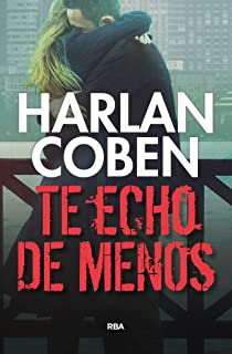 Te Echo de Menos (Spanish Edition)