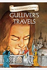 Gulliver's Travels : Om Illustrated Classics Kindle Edition