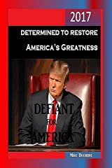 Defiant for America Kindle Edition