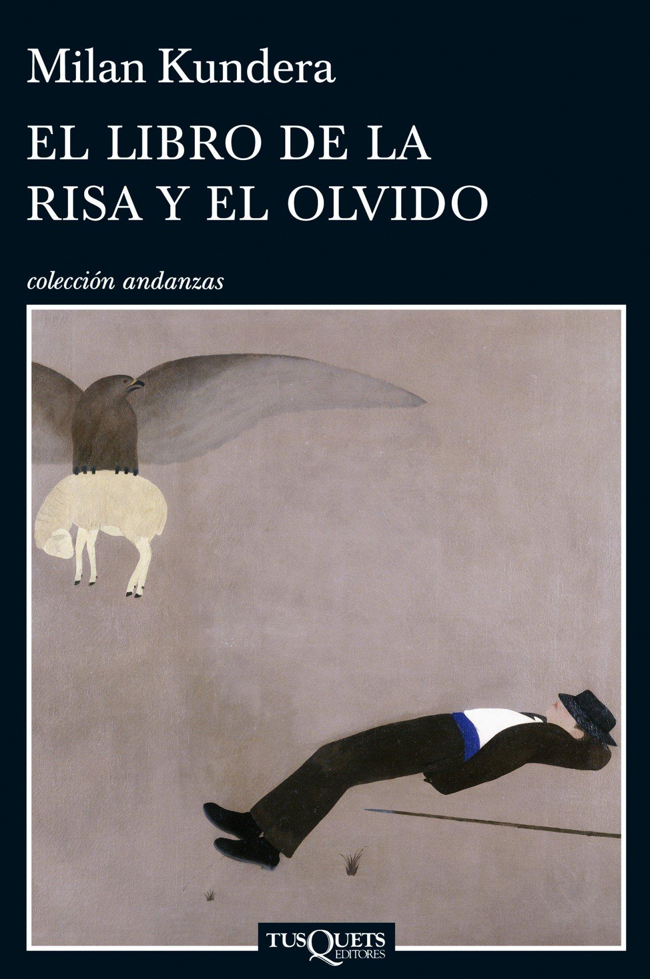 El libro de la risa y el olvido (Spanish Edition): Milan ...