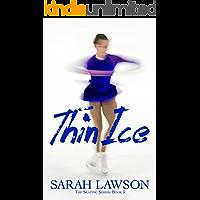 Thin Ice (The Ice Skating Series #3)