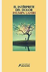 El intérprete del dolor (Spanish Edition) Kindle Edition