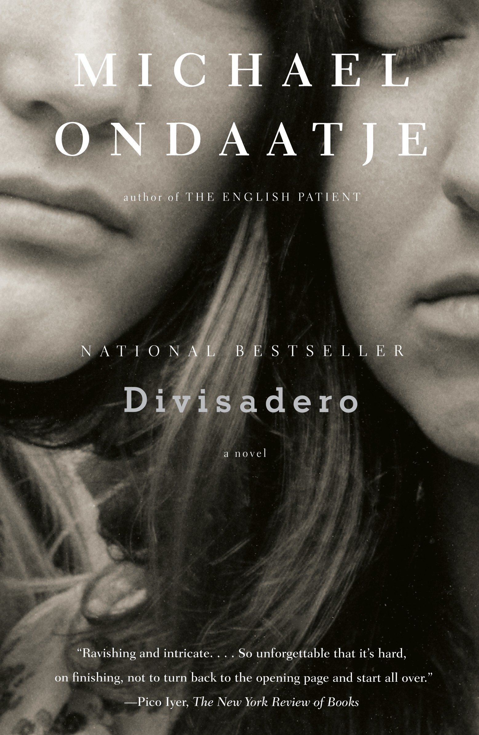 Divisadero Paperback – April 22, 2008 Michael Ondaatje Vintage International 0307279324 Literary