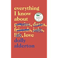 Everything I Know About Love: The Sunday Times Top 5 Bestseller
