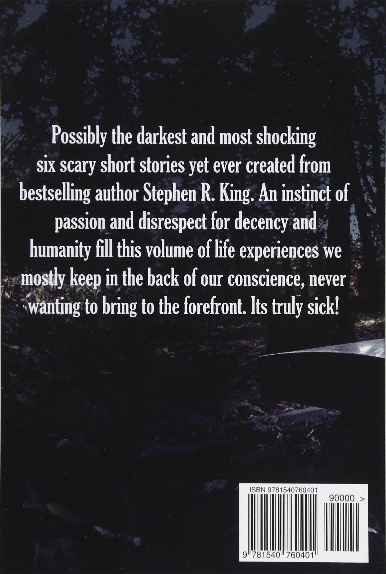 The Sickness: Stephen R  King: 9781540760401: Amazon com: Books