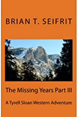 The Missing Years Part III: The Hunt for Matt Crawford (Red Rock Series Book 5) Kindle Edition