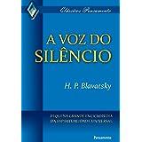 A voz do silêncio (Clássicos Pensamento)