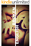 Broken English (Broken Lives Book 1)